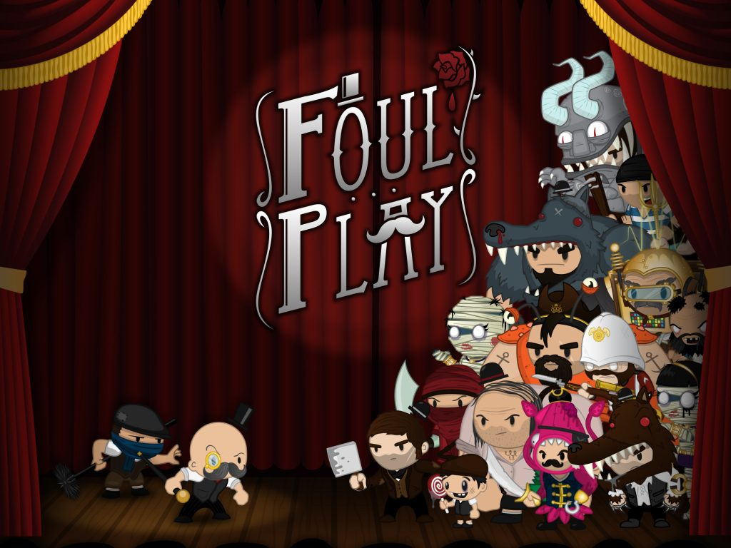 [Indie-ducing] | Foul Play | Mediatonic
