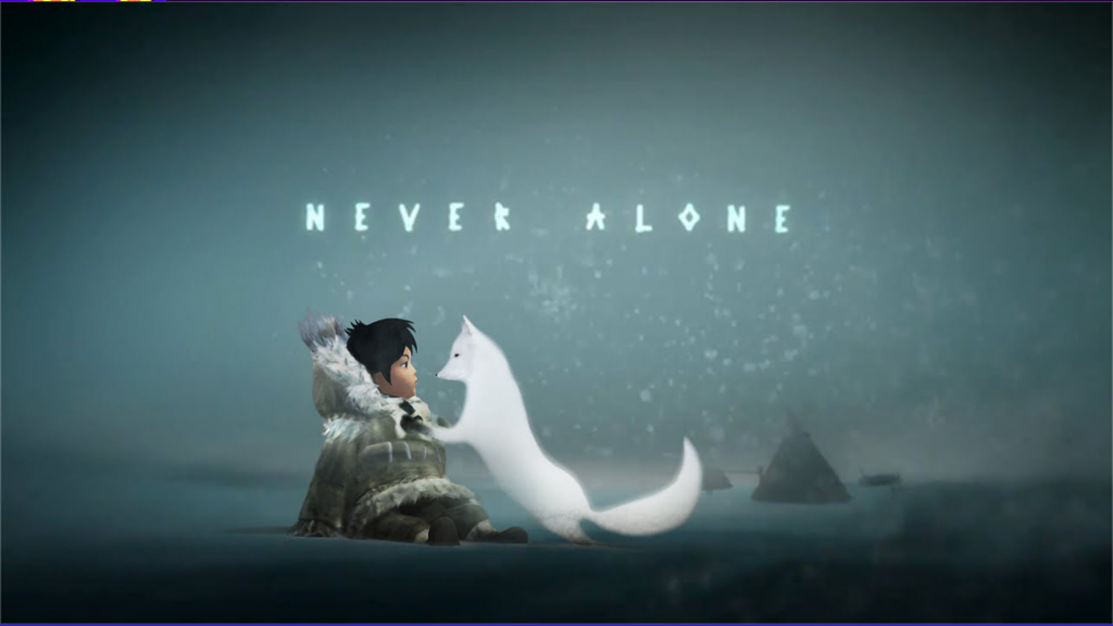 Never Alone (Kisima Ingitchuna) – It ended so beautifully..
